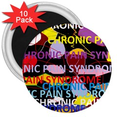 Chronic Pain Syndrome 3  Button Magnet (10 pack)