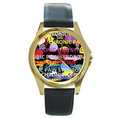 Chronic Pain Syndrome Round Leather Watch (Gold Rim)