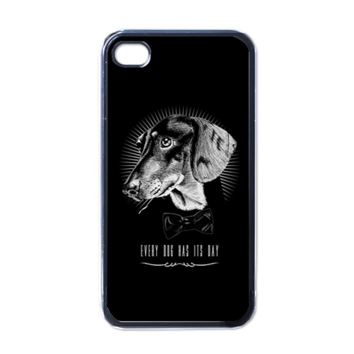 every dog has its day Apple iPhone 4 Case (Black)