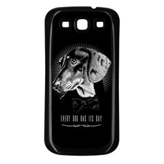every dog has its day Samsung Galaxy S3 Back Case (Black)