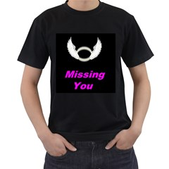 Missing You Men s T Shirt (black)