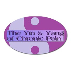 Yin & Yang Of Chronic Pain Magnet (oval)