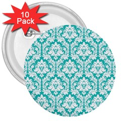 White On Turquoise Damask 3  Button (10 pack)