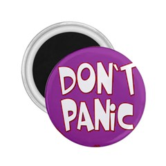 Purple Don t Panic Sign 2.25  Button Magnet