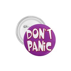 Purple Don t Panic Sign 1.75  Button