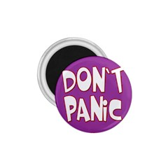 Purple Don t Panic Sign 1.75  Button Magnet