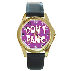 Purple Don t Panic Sign Round Leather Watch (Gold Rim)