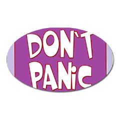 Purple Don t Panic Sign Magnet (Oval)