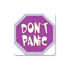 Purple Don t Panic Sign Magnet (square)