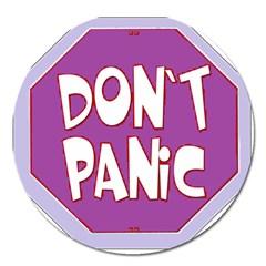 Purple Don t Panic Sign Magnet 5  (round)