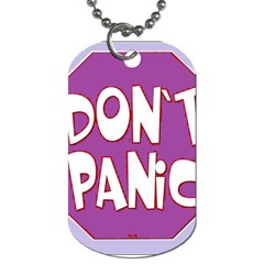 Purple Don t Panic Sign Dog Tag (two Sided)