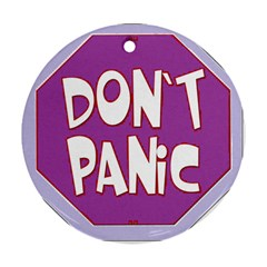Purple Don t Panic Sign Round Ornament (Two Sides)