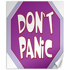 Purple Don t Panic Sign Canvas 8  x 10  (Unframed)