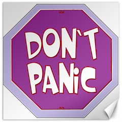 Purple Don t Panic Sign Canvas 12  x 12  (Unframed)