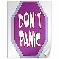 Purple Don t Panic Sign Canvas 12  X 16  (unframed)