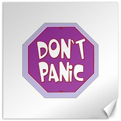 Purple Don t Panic Sign Canvas 20  x 20  (Unframed)