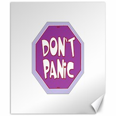 Purple Don t Panic Sign Canvas 20  x 24  (Unframed)