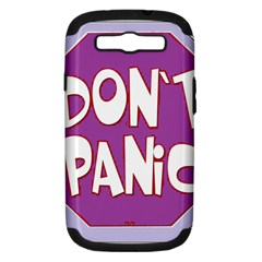 Purple Don t Panic Sign Samsung Galaxy S Iii Hardshell Case (pc+silicone)