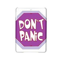 Purple Don t Panic Sign Apple Ipad Mini 2 Hardshell Case