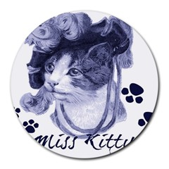 Miss Kitty Blues 8  Mouse Pad (round)