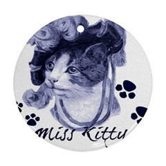 Miss Kitty blues Round Ornament (Two Sides)