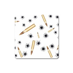 Bulletsnbulletholes Magnet (Square)
