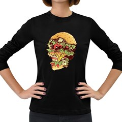 You Are What You Eat Women s Long Sleeve T Shirt (dark Colored)