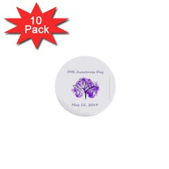 FMS Awareness Day 2014 1  Mini Button (10 pack)