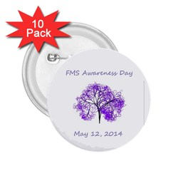 FMS Awareness Day 2014 2.25  Button (10 pack)