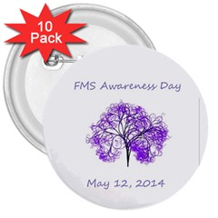 FMS Awareness Day 2014 3  Button (10 pack)