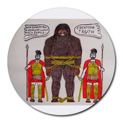 Big Foot & Romans 8  Mouse Pad (round)