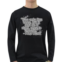 Life Quote Men s Long Sleeve T-shirt (Dark Colored)