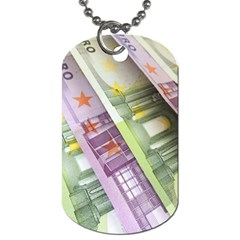 Just Gimme Money Dog Tag (One Sided)