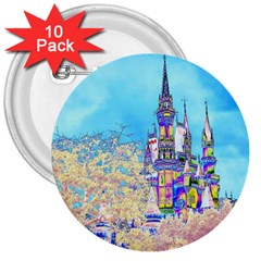 Castle for a Princess 3  Button (10 pack)