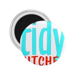 Tidy Bitcheslarge1 Fw 2.25  Button Magnet