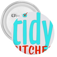 Tidy Bitcheslarge1 Fw 3  Button