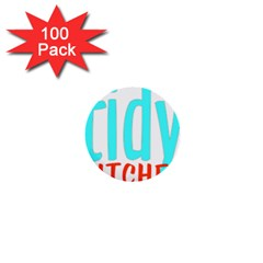 Tidy Bitcheslarge1 Fw 1  Mini Button (100 pack)