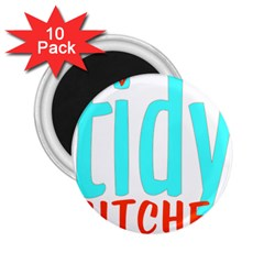 Tidy Bitcheslarge1 Fw 2.25  Button Magnet (10 pack)
