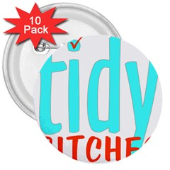 Tidy Bitcheslarge1 Fw 3  Button (10 pack)