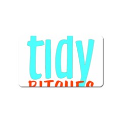 Tidy Bitcheslarge1 Fw Magnet (Name Card)