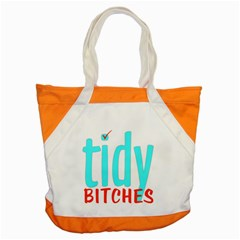 Tidy Bitcheslarge1 Fw Accent Tote Bag