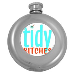 Tidy Bitcheslarge1 Fw Hip Flask (Round)