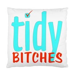 Tidy Bitcheslarge1 Fw Cushion Case (Two Sided)