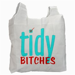 Tidy Bitcheslarge1 Fw White Reusable Bag (One Side)