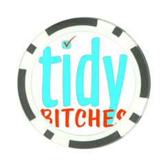 Tidy Bitcheslarge1 Fw Poker Chip (10 Pack)