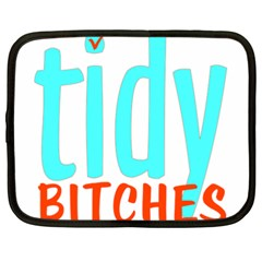 Tidy Bitcheslarge1 Fw Netbook Sleeve (xxl)