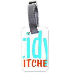 Tidy Bitcheslarge1 Fw Luggage Tag (one Side)