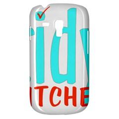 Tidy Bitcheslarge1 Fw Samsung Galaxy S3 Mini I8190 Hardshell Case