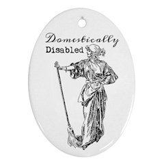 Domestically Disabled Oval Ornament