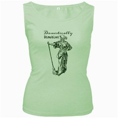 Domestically Disabled Women s Tank Top (Green)